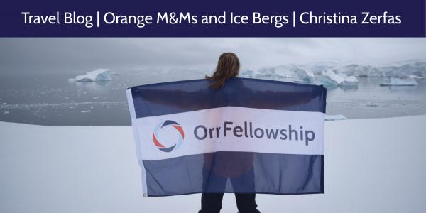 Travel Blog_Orange M&Ms and Ice bergs_vvv